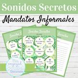 Spanish Informal Commands Sonidos Secretos Speaking Activity