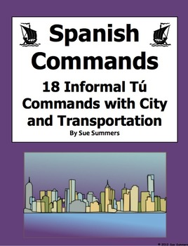 Spanish Informal Tu Commands With Transportation and City Sentences