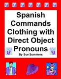 Spanish Informal Commands with Clothing and Direct Object Pronouns