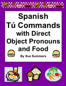 Spanish Informal Commands with Direct Object Pronouns and Food