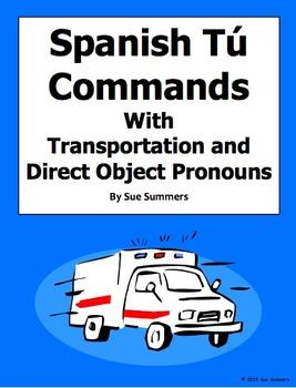 Spanish Informal Tu Commands and Transportation Worksheet