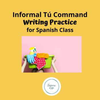 Spanish Informal Tu Commands Writing Assignment