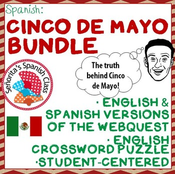 Spanish - Informative CINCO DE MAYO Bundle - Webquests and Crossword