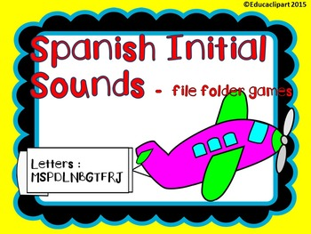 Spanish Initial Sounds file folder games - Juegos sonidos iniciales