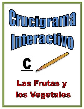 Spanish Fruit and Vegetable Interactive Crossword Puzzle, Speaking Activity