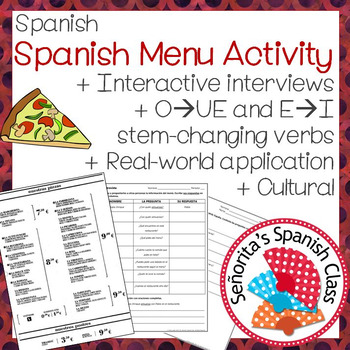 Spanish - Interactive Interview with Real Spanish Menu and Stem-Changing Verbs