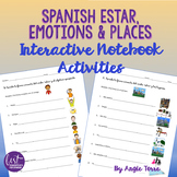Spanish Interactive Notebook Activities: Estar Emotions & Places