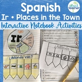 Spanish Interactive Notebook Ir plus Places in the Town