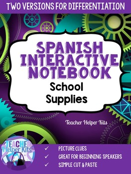 Spanish Interactive Notebook-School Supplies