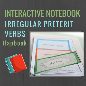 Spanish Interactive Notebook Verbs Flapbook (Irregular Preterite)