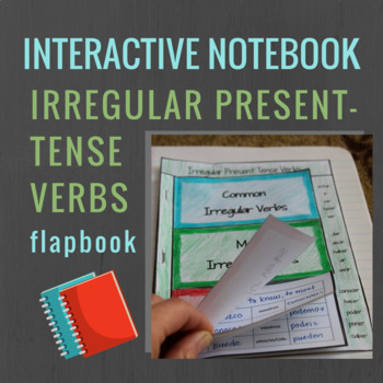 Spanish Interactive Notebook Verbs Flapbook (Stem-Changing
