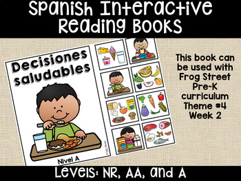 Healthy Choices Spanish Interactive Reading Books Can Be Used With Frog Street