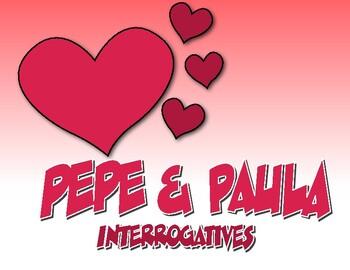 Spanish Interrogatives Pepe and Paula Reading