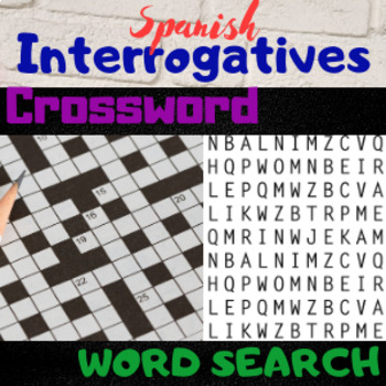 Spanish Interrogatives Question Words Crossword Puzzle and Word Search