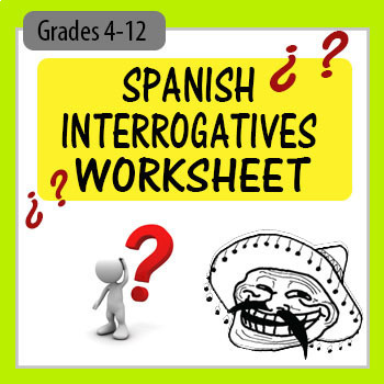 Spanish Interrogatives (Question Words) Worksheet