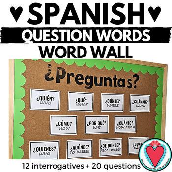 Spanish Interrogatives (Questions Words) Mini Posters