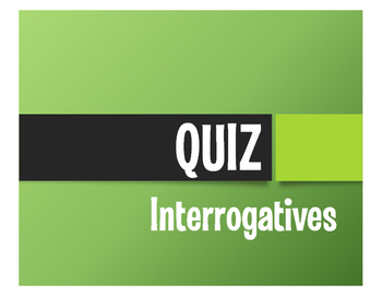 Spanish Interrogatives Quiz