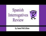 Spanish Interrogatives Review