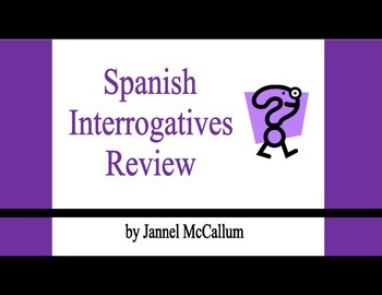 Spanish Interrogatives Review