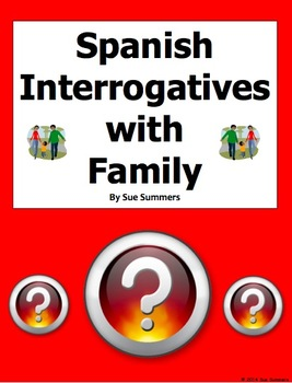 Spanish Interrogatives with Family - Spanish Question Words