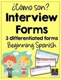 Spanish Interview Forms - ¿Cómo son? - Descriptions - Differentiated