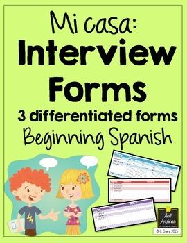 Spanish Interview Forms - Mi Casa - Differentiated