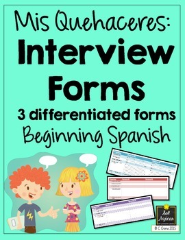 Spanish Interview Forms - Mis Quehaceres - Chores - Differentiated