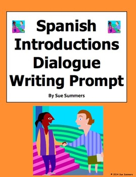 Spanish Introductions Dialogue Writing Prompt, Translation, and Skit