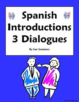 Spanish Introductions, Greetings & Leave Takings - 3 Dialogues / Skits