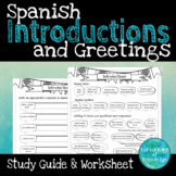 Spanish Introductions and Greetings Study Guide/Worksheet