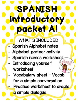 Spanish Introductory Packet A (Alphabet, Names, Greetings/Goodbyes)