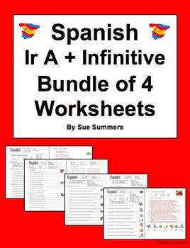 Spanish Ir A + Infinitive Bundle of 4 Worksheets