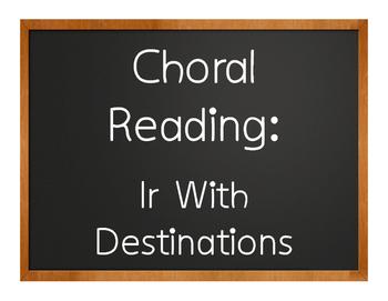 Spanish Ir Choral Reading