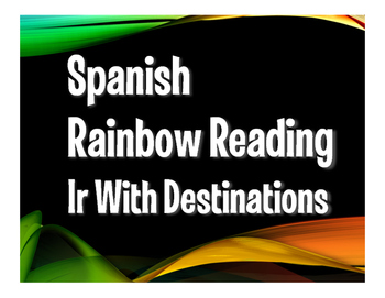 Spanish Ir Rainbow Reading