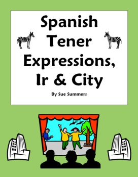 Spanish Ir and Tener Expressions Sentences With City Vocabulary
