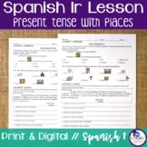 Spanish Ir and Places Lesson
