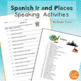 Spanish Ir and Places Speaking Activities