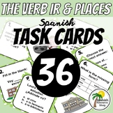 Spanish Ir and Places Task Cards