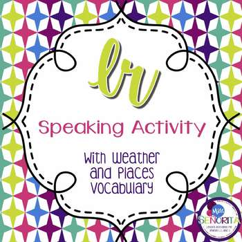Spanish Ir and Places with Weather Speaking Activity