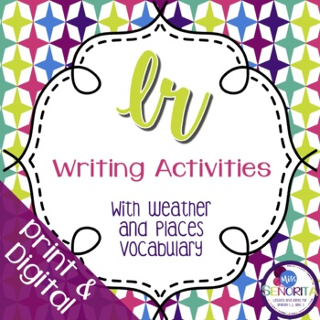 Spanish Ir and Places with Weather Writing Activities