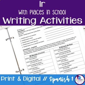 Spanish Ir with Places in School Writing Activities