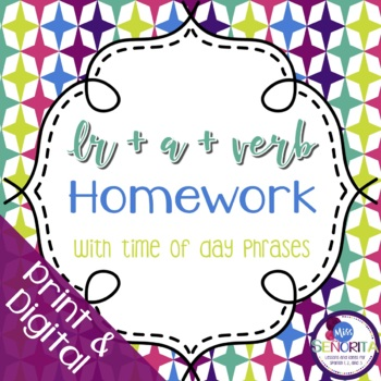 Spanish Ir+a+Verb with Time of Day Phrases Homework