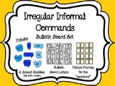 Spanish Irregular Informal (Tu) Commands Bulletin Board Set