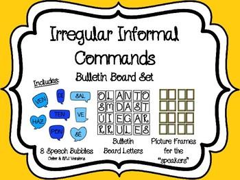 Spanish Irregular Informal (Tu) Commands Bulletin Board Set