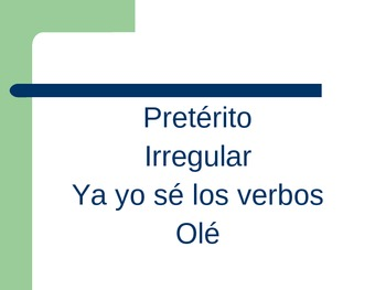 Spanish Irregular Preterite Power Point (song)