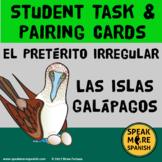 Spanish Irregular Preterite Task & Pairing Cards. Islas Galápagos & Darwin Theme