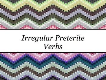 Spanish Irregular Preterite Verbs PowerPoint Slideshow Pre