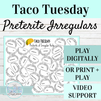Spanish Irregular Preterites TACO TUESDAY: Estar, Tener, Venir, Hacer, Ir + More