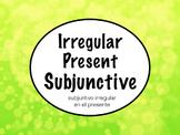 Spanish Subjunctive- Irregular Subjunctive Powerpoint Slideshow Presentation