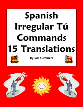 Spanish Irregular Tu Commands 15 Translations